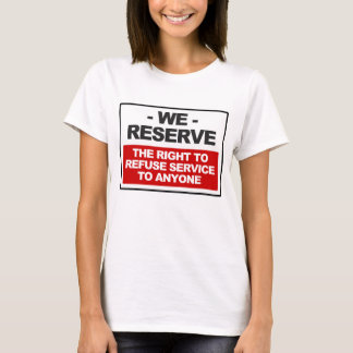 We reserve the right ... women's light T-Shirt