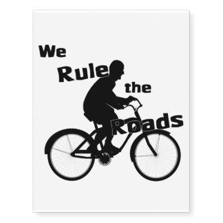 We Rule the Roads (Bike Rider) Temporary Tattoos