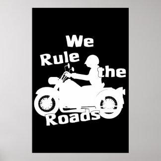 We Rule the Roads (Biker) Dark Poster