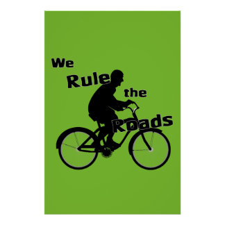 We Rule the Roads (Cyclist) Poster