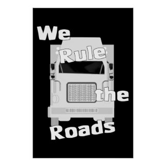 We Rule the Roads (Semi) Dark Poster