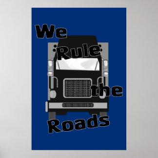 We Rule the Roads (Semi) Poster