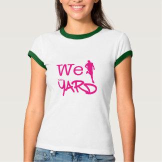 We Run The Yard - AKA T-Shirt