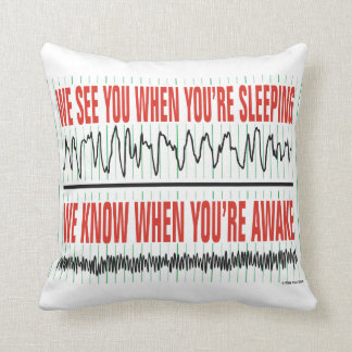 We See You When You're Sleeping Pillow