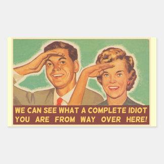 We See You're An Idiot Rectangular Sticker