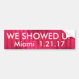 We Showed Up Miami Bumper Sticker