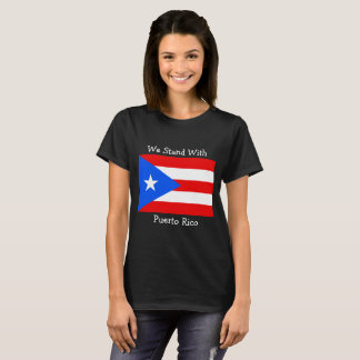 We Stand with Puerto Rico Flag Shirt