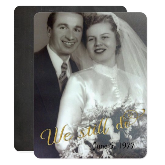 We Still Do-wedding vow renewal photo frame Card