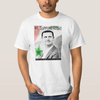 We Support Bashar Assad! T-Shirt