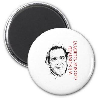 """We Survived George """"dubbya"""" Bush 6 Cm Round Magnet"""