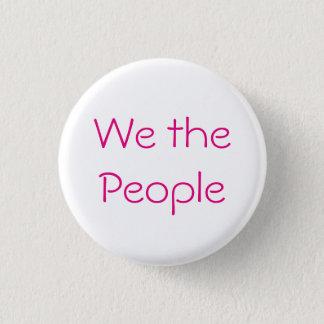 We the People 3 Cm Round Badge