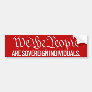 We The People Are Sovereign Stickers Bumper Sticker