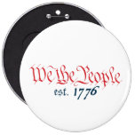 We The People est. 1776 Pinback Button