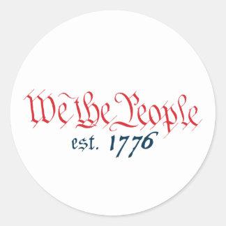 We The People est 1776 Round Sticker