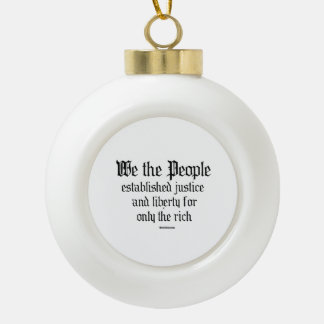 We the people establish justice and liberty ceramic ball decoration