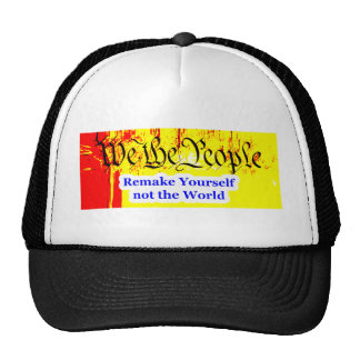 We The People Remake Yourself The MUSEUM Zazzle Gi Trucker Hats