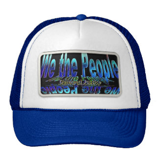 ~ We The People,,* Simply Demand Justice* Hat