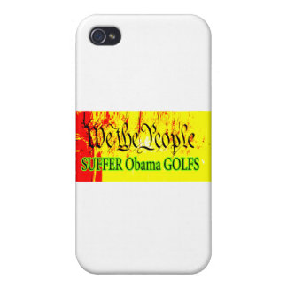 We The People SUFFER Obama GOLFS The MUSEUM Zazzle Cover For iPhone 4
