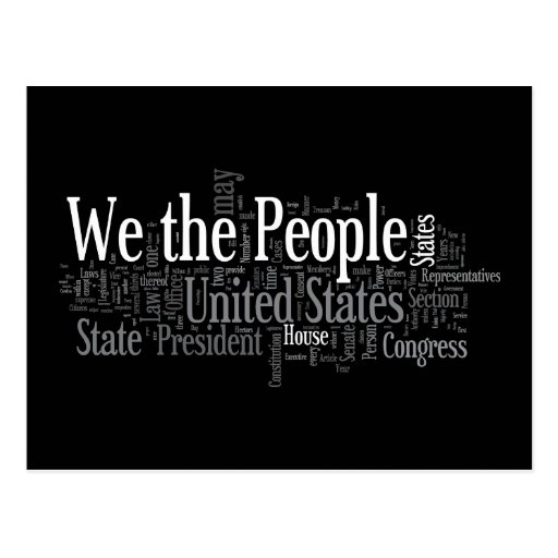 We the People - US Constitution words libertarian Post Cards
