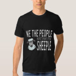 We the People Wake up the Sheeple Tshirts