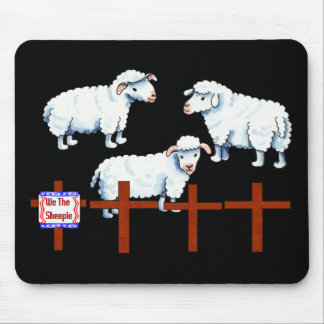 We The Sheeple Mouse Pad