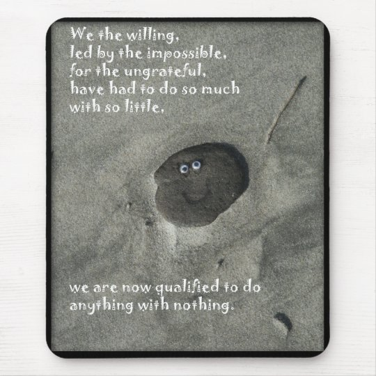 We the willing mouse mat