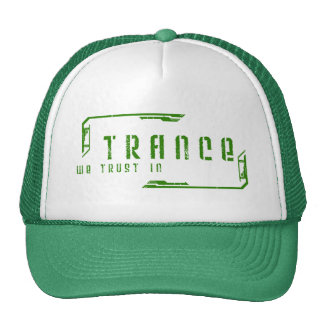 we trust in trance hat