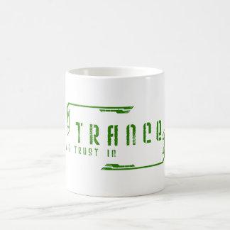 We trust in Trance mug