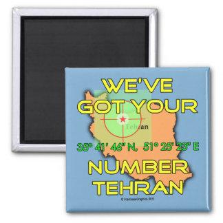 We ve Got Your Number Tehran Magnet