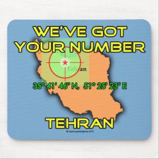 We ve Got Your Number Tehran Mousepad
