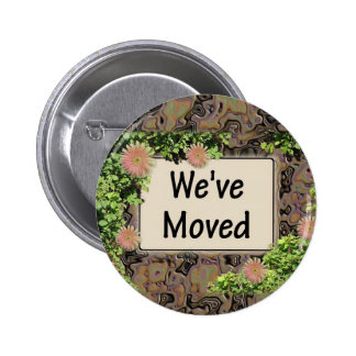 We ve Moved Pinback Button
