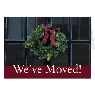 We ve Moved - Christmas wreath new address Greeting Cards