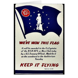 We ve Won This Flag Keep It Flying Greeting Cards