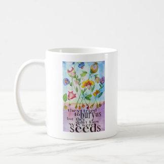 We Were Seeds Mug