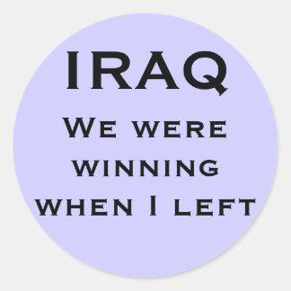 We were winning when I left, IRAQ Classic Round Sticker