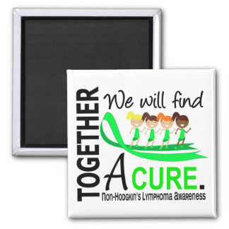 We Will Find A Cure Non-Hodgkin s Lymphoma Fridge Magnets