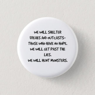 We Will Hunt Monsters Quote Button