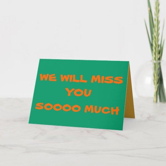 we will miss youplain farewell card  zazzlecouk