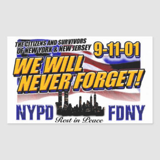 WE WILL NEVER FORGET 911 RECTANGULAR STICKER