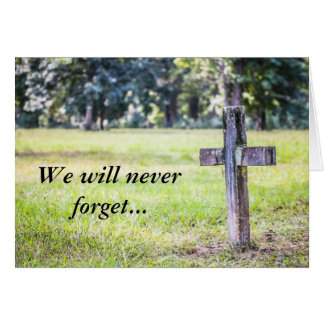 We Will Never Forget Memorial Sympathy Card