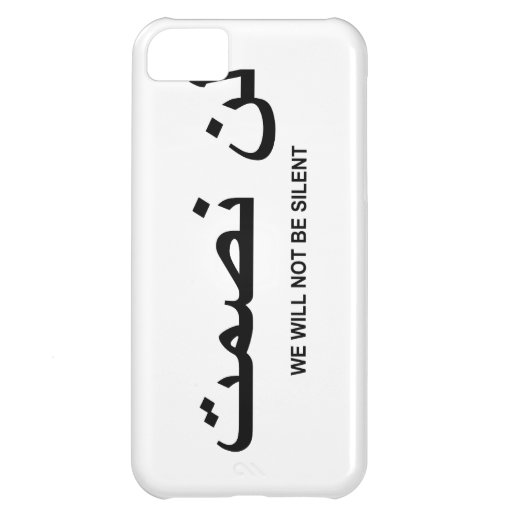 We Will Not Be Silent Quote in English and Arabic iPhone 5C Cases