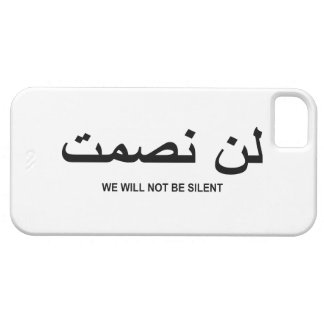 We Will Not Be Silent Quote in English and Arabic iPhone 5 Case