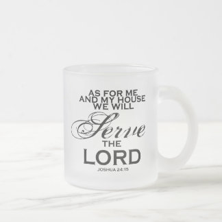We Will Serve The Lord Coffee Mugs
