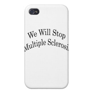 We Will Stop Multiple Sclerosis iPhone 4 Cover