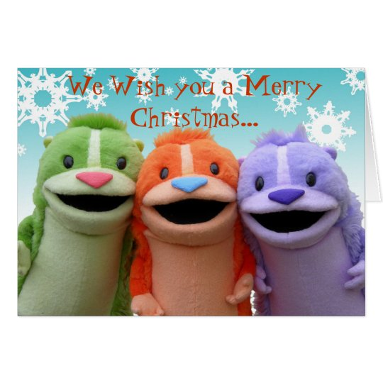 We Wish you a Merry Christmas... Card