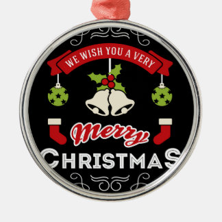 We wish you a Merry Christmas Greeting Christmas Ornament