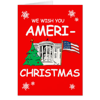 We Wish You Ameri-Christmas and a Happy New Year Greeting Card
