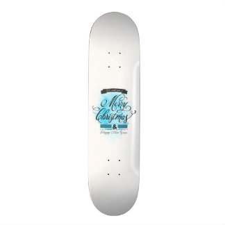 We wish you to Merry Christmas Happy New Year Skate Board Deck