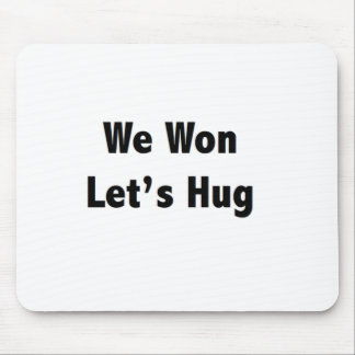 We won Lets Hug Mouse Pad