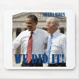 We Won - Obama Wins Mouse Pad